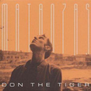 Matanzas (Vinyl) - Don The Tiger