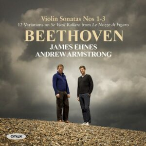 Beethoven: Violin Sonatas 1-3 - James Ehnes