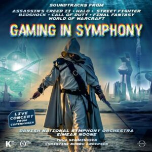 Gaming In Symphony - Danish National Symphony Orchestra