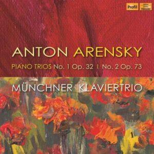 Arensky: Piano Trios - Munchner Klaviertrio