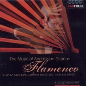 Flamenco: Music of Andalusian Gitanos - Elva La Guarda U.A.