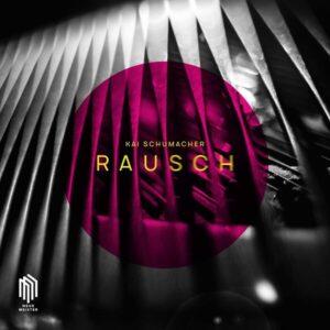 Rausch - Kai Schumacher