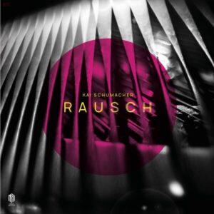 Rausch (Vinyl) - Kai Schumacher