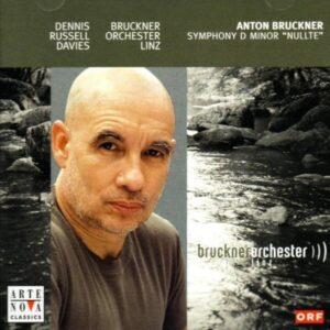 Bruckner: Symphony No.0 - Dennis Russell Davies