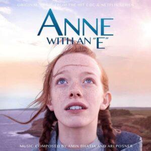 Anne With An 'E' (OST) - Amin Bhatia & Ari Posner