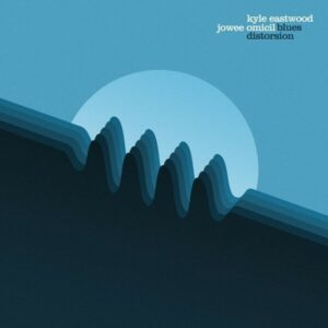 Blues Distorsion (Vinyl) - Kyle Eastwood & Jowee Omicil