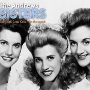 In The Mood & Rum And Coca-Cola - The Andrew Sisters