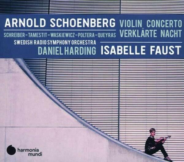 Schoenberg: Violin Concerto, Verklärte Nacht - Isabelle Faust
