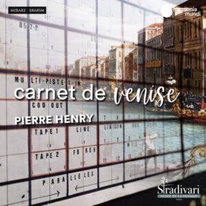 Pierre Henry: Carnet De Venise - Pierre Henry