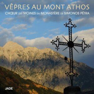 Vepres Au Mont Athos - Choeur Des Moines Du Monastere De Simonos Petra