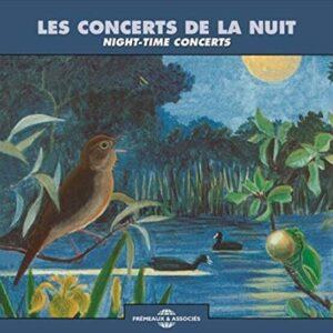 Les Concerts De La Nuit (Ambiances Naturelles) - Night-Time Concerts