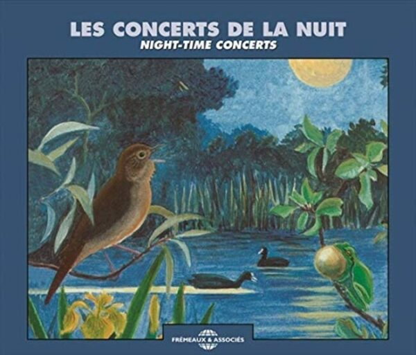 Les Concerts De La Nuit (Ambiances Naturelles) - Night-Time Concerts