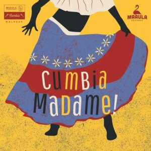 Cumbia Madame! (Vinyl) - Various artists