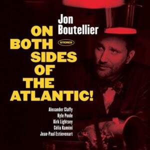 On Both Sides Of The Atlantic! - Jan Boutellier