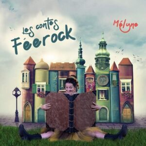 Les Contes Féerock - Melyne