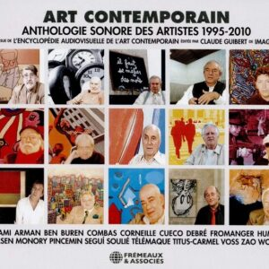 Art Contemporain, Anthologie Sonore Des Artistes 1