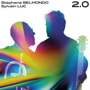 2.0 - Stephane Belmondo & Sylvain Luc