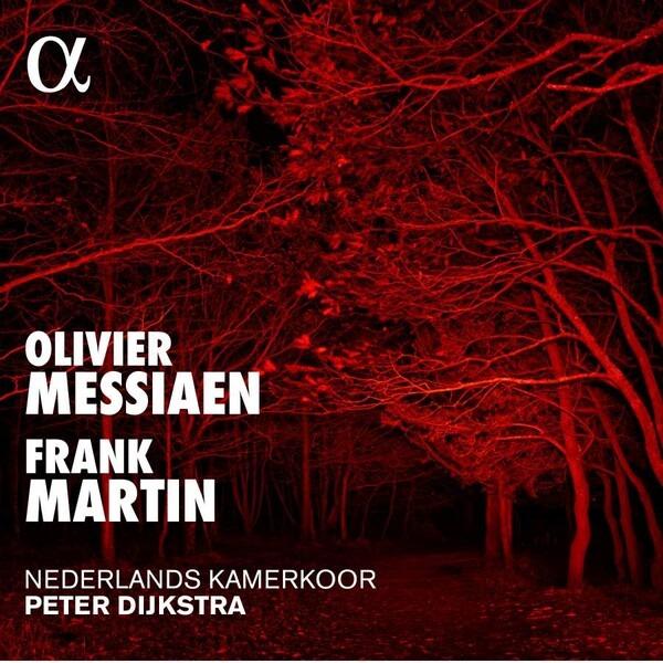 Messiaen: Cinq Rechants / Martin: Mass For Double Choir - Nederlands Kamerkoor