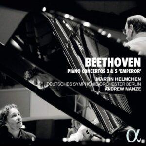 Beethoven: Piano Concertos Nos.2 & 5 'Emperor' - Martin Helmchen