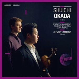 Johannes Brahms / Robert & Clara Schumann - Shuichi Okada