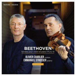 Beethoven: Sonates Pour Violon Et Piano Nos.5, 6 & 10 - Olivier Charlier
