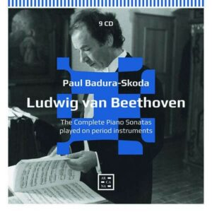 Beethoven: The Complete Piano Sonatas Played On Period Instruments - Paul Badura-Skoda