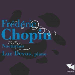 Chopin: Nocturnes Vol.1 - Luc Devos