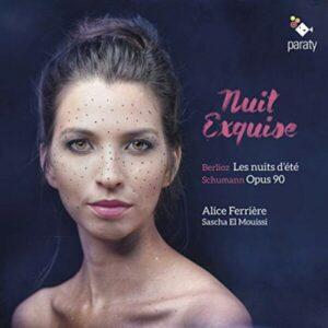 Schumann / Berlioz: Nuit Exquise - Alice Ferriere