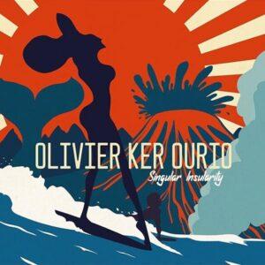 Singular Insularity - Olivier Ker Ourio