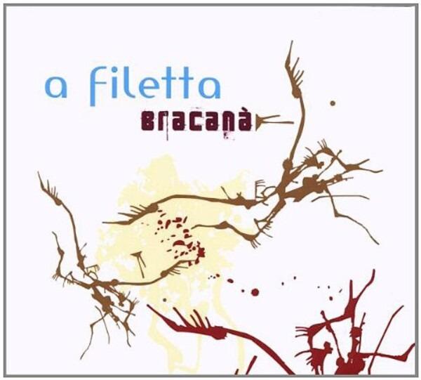 Bracana - A Filetta