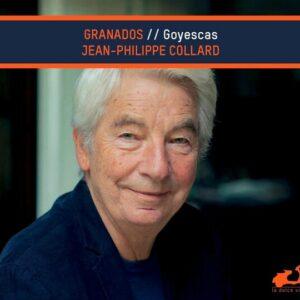 Granados: Goyescas - Jean-Philippe Collard