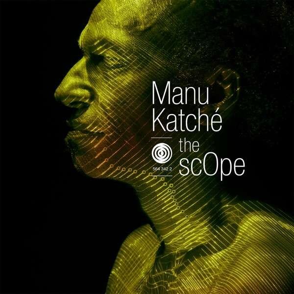 The Scope - Manu Katche