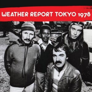 Tokyo 1978 - Weather Report