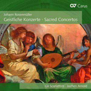 Johann Rosenmuller: Sacred Concertos - Gli Scarlattisti
