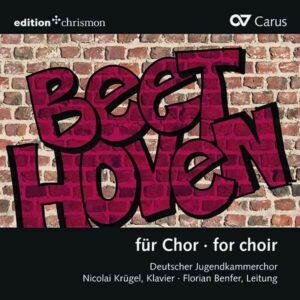 Beethoven For Choir - Deutscher Jugendkammerchor