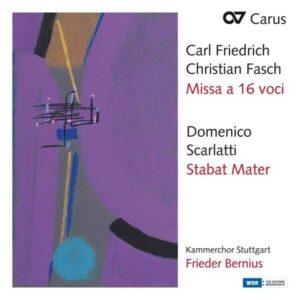 Carl Friedrich Christian Fasch: Missa a 16 voci / Scarlatti: Stabat Mater - Frieder Bernius