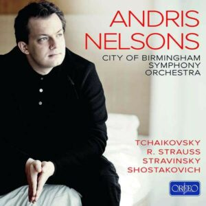 Andris Nelsons Conducts The City of Birmingham Symphony Orchestra (The Orfeo Recordings)