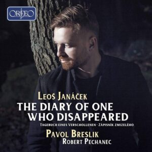 Leos Janacek: The Diary Of One Who Disappeared - Pavol Breslik