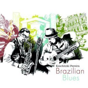 Brazilian Blues - Koschitzki Pereira
