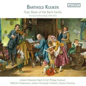 Flute Music Of The Bach Family - The Accent Recordings