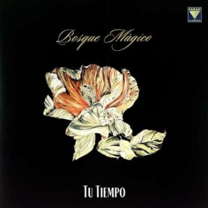 Tu Tiempo (Vinyl) - Bosque Magico