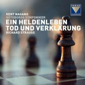 Strauss: Ein Heldenleben, Tod Und Verklarung - Kent Nagano