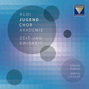 Zeit Und Ewigkeit - Audi Jugendchorakademie