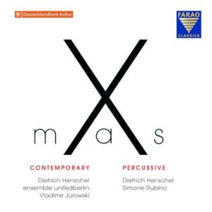 X-mas Contemporary / X-mas Percussive - Dietrich Henschel