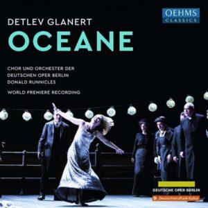 Detlev Glanert: Oceane - Donald Runnicles