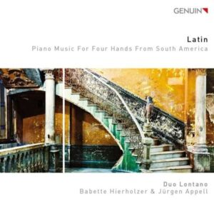 Latin, Piano Music For Four Hands From South America - Duo Lontano