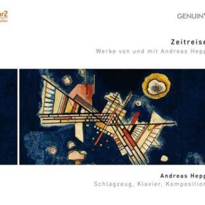Andreas Hepp: Zeitreise (Chamber Music) - Andreas Hepp & Ensemble