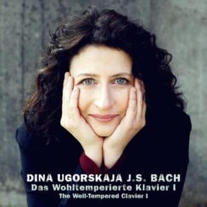 Bach: The Well-Tempered Clavier I - Dina Ugorskaja