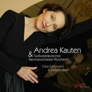 Clara Schumann & Contemporaries - Andrea Kauten