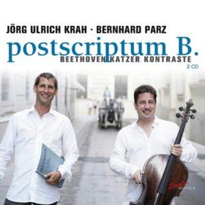 Beethoven: Postscriptum B., Sonatas For Piano And Violoncello - Jorg Ulrich Krah